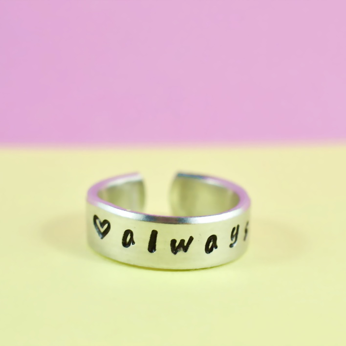 always - Hand Stamped Aluminum Ring, Handwritten Font, BFF Gift, Forever Love, Shiny, Skinny
