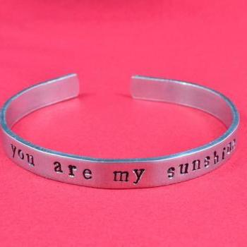 you are my sunshine - Hand Stamped Aluminum Bangle Bracelet, Personalized Gift, Mother's Day Gift, Birthday Gift